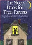 The Sleep Book for Tired Parents, Rebecca Huntley and Becky Huntley, 0943990343