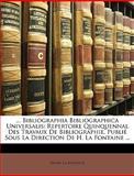 Bibliographia Bibliographica Universalis, Henri La Fontaine, 1146460341