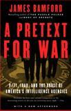 A Pretext for War, James Bamford, 140003034X