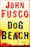 Dog Beach, John Fusco, 1476750343