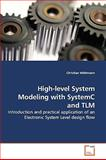 High-Level System Modeling with Systemc and Tlm, Widtmann, Christian, 3639140346