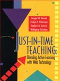 Just-in-Time Teaching : Blending Active Learning with Web Technology, Novak, Gregor and Gavrin, Andrew, 0130850349
