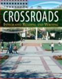Crossroads : Integrated Reading and Writing, Dusenberry, Pam and Moore, Julie O'Donnell, 0321850343