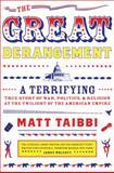 The Great Derangement, Matt Taibbi, 0385520344