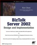BizTalk Server 2002 Design and Implementation, Chen, Xin, 1590590341
