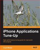 iPhone Applications Tune-Up, Loyal Moses, 1849690340