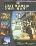 OSHA Standards for the General Industry as of January 2009, CCH Incorporated Staff, 080802034X