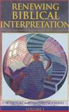 Renewing Biblical Interpretation, Greene, Colin J. D., 0853640343