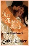 Her Magic Touch, Sable Hunter, 1475120346