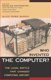 Who Invented the Computer?, Alice Rowe Burks, 1591020344