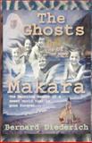 Ghosts of Makara, Bernard Diederich, 1401060358