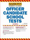 Barron's Officer Candidate School Test, 2nd Edition, Rod Powers, 1438000359