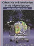 Citizenship and Participation in the Information Age, , 1551930358
