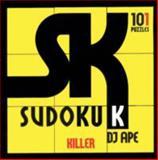 Killer Sudoku, Dj Ape, 1579510353