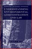 Understanding Environmental Administration and Law, Buck, Susan J., 1597260355
