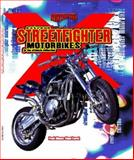 Extreme Street Fighter Motorcycles, Allmann, Frank and Everett, Simon, 1841930350