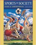 Sports in Society : Issues and Controversies, with Online Learning Center PowerWeb, Coakley, Jay, 0072930357