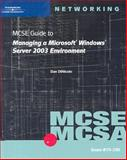 MCSE Guide to Managing a Microsoft Windows Server 2003 Environment : Exam #70-290, Bartley, Diana and Keding, Martin, 0619120355