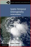 Spatio-Temporal Heterogeneity : Concepts and Analyses, Dutilleul, Pierre R. L., 110740035X