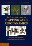 An Introduction to Flapping Wing Aerodynamics, Shyy, Wei and Aono, Hikaru, 1107640350