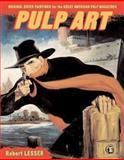Pulp Art, Robert Lesser, 1402730357