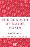 The Conduct of Major Maxim, Gavin Lyall, 1448200350