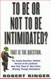 To Be or Not to Be Intimidated?, Robert Ringer, 1590770358