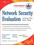 Network Security Evaluation Using the NSA IEM, Fuller, Ed and Cunningham, Bryan, 1597490350