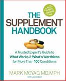 The Supplement Handbook, Mark Moyad and Heather Hurlock, 1623360358
