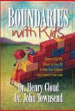 Boundaries with Kids, Henry Cloud and John Townsend, 0310200350