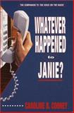 Whatever Happened to Janie?, Caroline B. Cooney, 0385310358