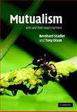 Mutualism : Ants and Their Insect Partners, Stadler, Bernhard and Dixon, Tony, 0521860350