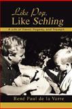 Like Pop, Like Schling, René de la Varre, 059543035X