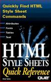 HTML Style Sheets Quick Reference, Falla, Rob, 0789710358