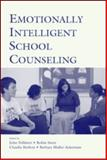 Emotionally Intelligent School Counseling, , 080585035X