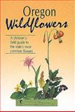 Oregon Wildflowers, Beverly Magley, 156044035X