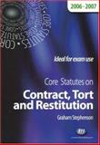 Core Statutes on Contract, Tort and Restitution 2006-07, Stephenson, Graham, 1846410355