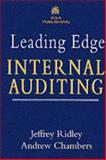 Leading Edge Internal Auditing, Ridley, Jeffrey and Chambers, Andrew D., 1860720358