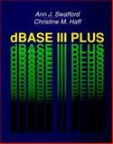 dBase III Plus, Swafford, Ann J. and Haff, Christine M., 015517035X