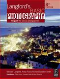 Langford's Basic Photography : The Guide for Serious Photographers, Langford, Michael and Fox, Anna, 0240520351