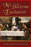 A Key to the Doctrine of the Eucharist, Dom Vonier, 0615900356