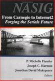 From Carnegie to Internet2 : Forging the Serial's Future, , 0789010356
