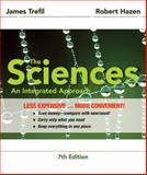 The Sciences : An Integrated Approach, Seventh Edition Binder Ready Version, Trefil, James, 1118130359