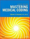 Mastering Medical Coding, Diamond, Marsha, 1416050353