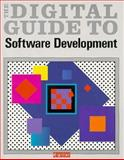 The Digital Guide to Software Development, Digital Equipment Corporation, Corporate User Publ, 1555580351