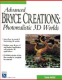 Advanced Bryce Creations : PhotoRealistic 3D Worlds, Mortier, Shamms, 1584500352