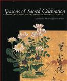 Seasons of Sacred Celebration, Institute for Medieval Japanese Studies, 1891640356