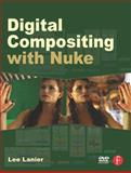 Digital Compositing with Nuke, Lanier, Lee, 0240820355