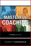 Masterful Coaching, Hargrove, Robert, 0470290358