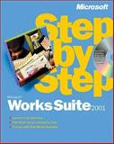 Microsoft Works Suite 2001 Step by Step, Microsoft Official Academic Course Staff, 0735610355